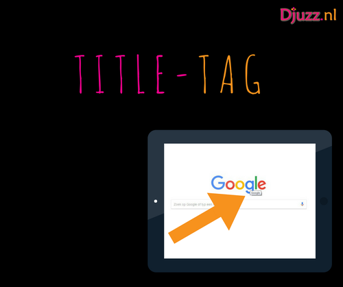 Title-Tag of Title attribuut | Djuzz